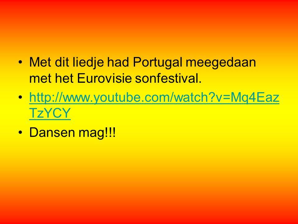 ]]]]] Met dit liedje had Portugal meegedaan met het Eurovisie sonfestival. http://www.youtube.com/watch v=Mq4EazTzYCY.